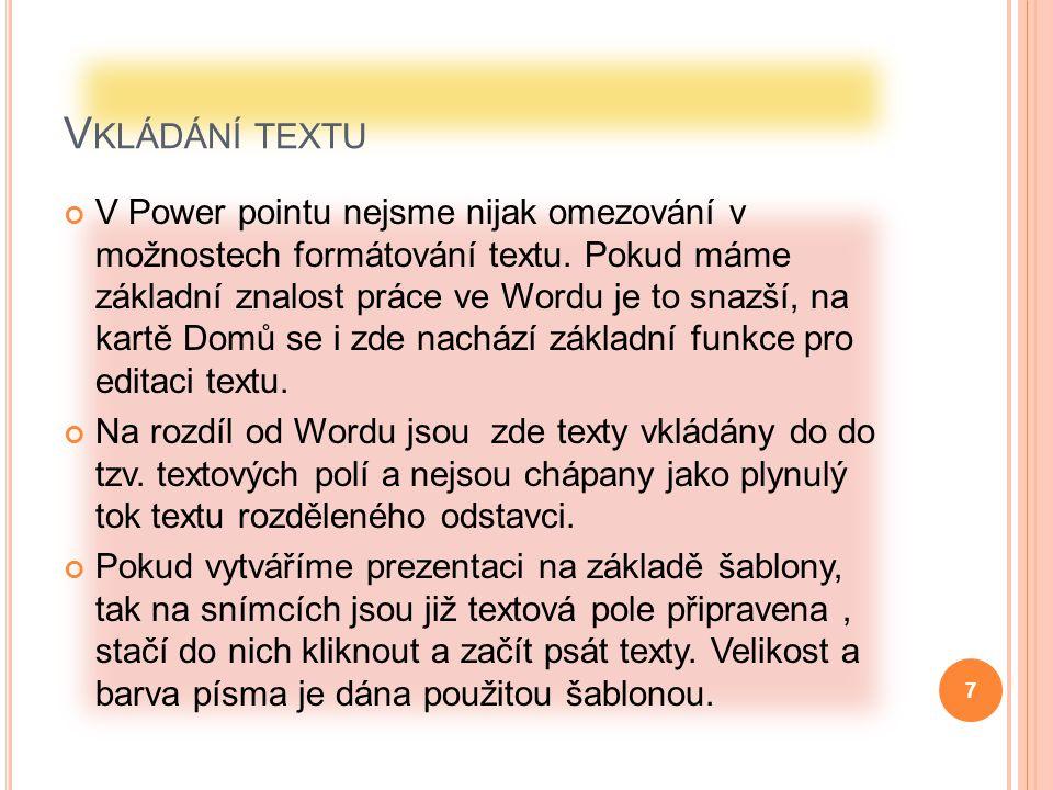 S TYLY S NÍMKŮ Kliknutím na ikonu Nový snímek se zobrazí dialog pro volbu snímku.