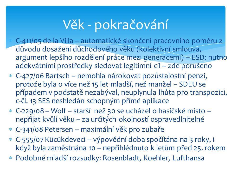  C-411/05 de la Villa – automatické skončení pracovního poměru z důvodu dosažení důchodového věku (kolektivní smlouva, argument lepšího rozdělení prá