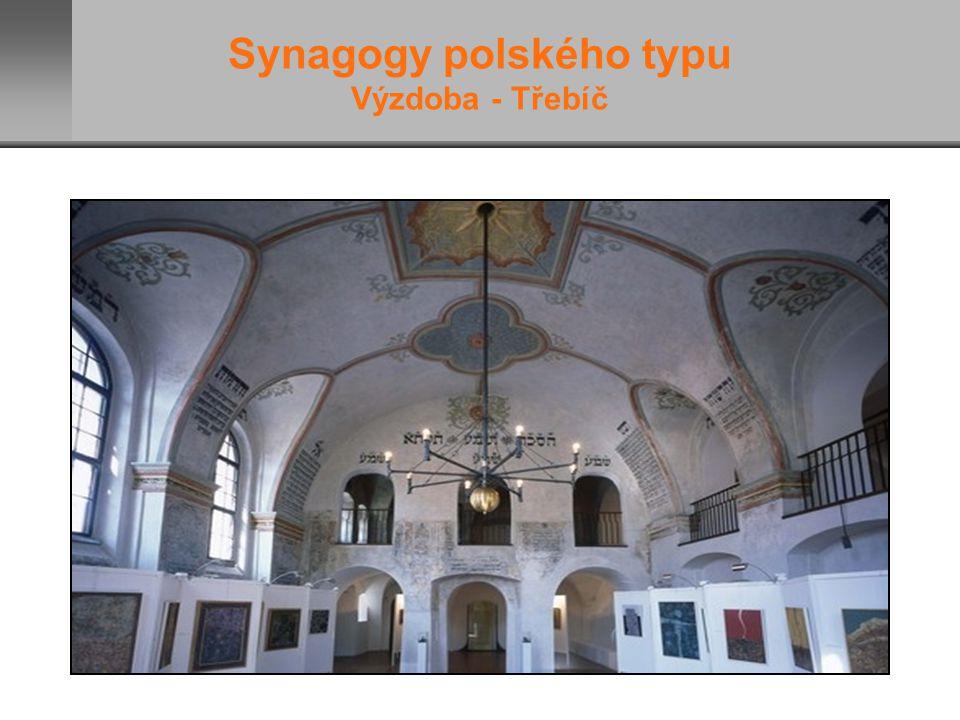 Synagogy polského typu Výzdoba - Třebíč