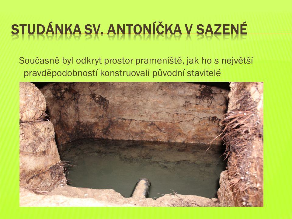 Současně byl odkryt prostor prameniště, jak ho s největší pravděpodobností konstruovali původní stavitelé