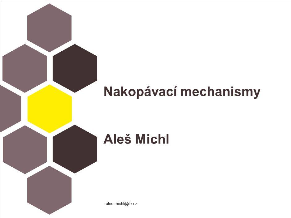 Nakopávací mechanismy Aleš Michl ales.michl@rb.cz