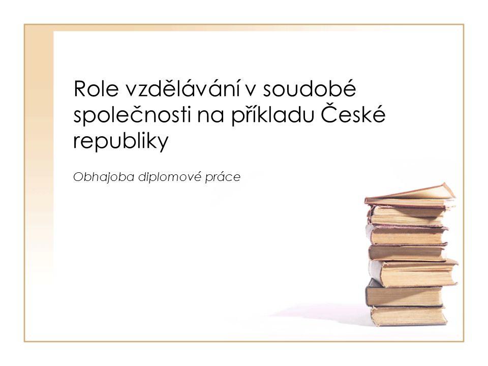 Hlavní cíl •Zohledňuje vzdělávací politika státu cizince a příslušníky menšin.