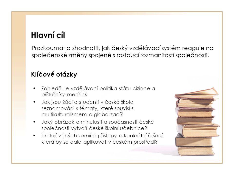 Metodologie •obsahová analýza učebnic •analýza dokumentů •dotazníkový výzkum