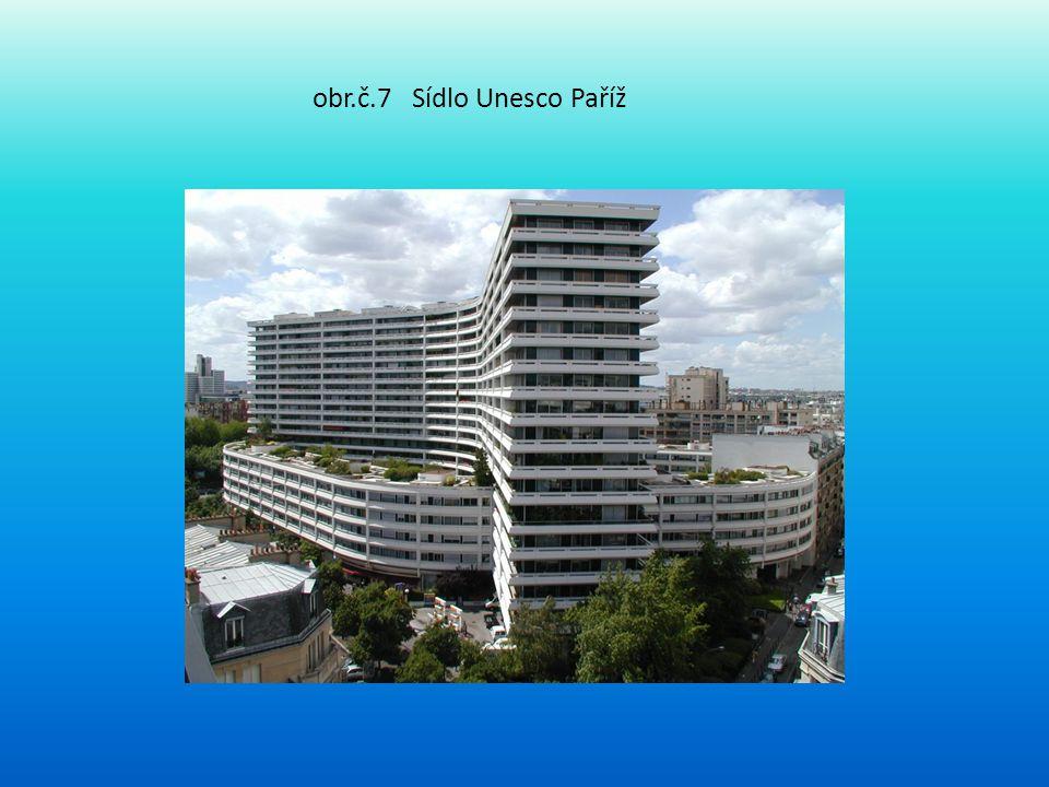 obr.č.7 Sídlo Unesco Paříž
