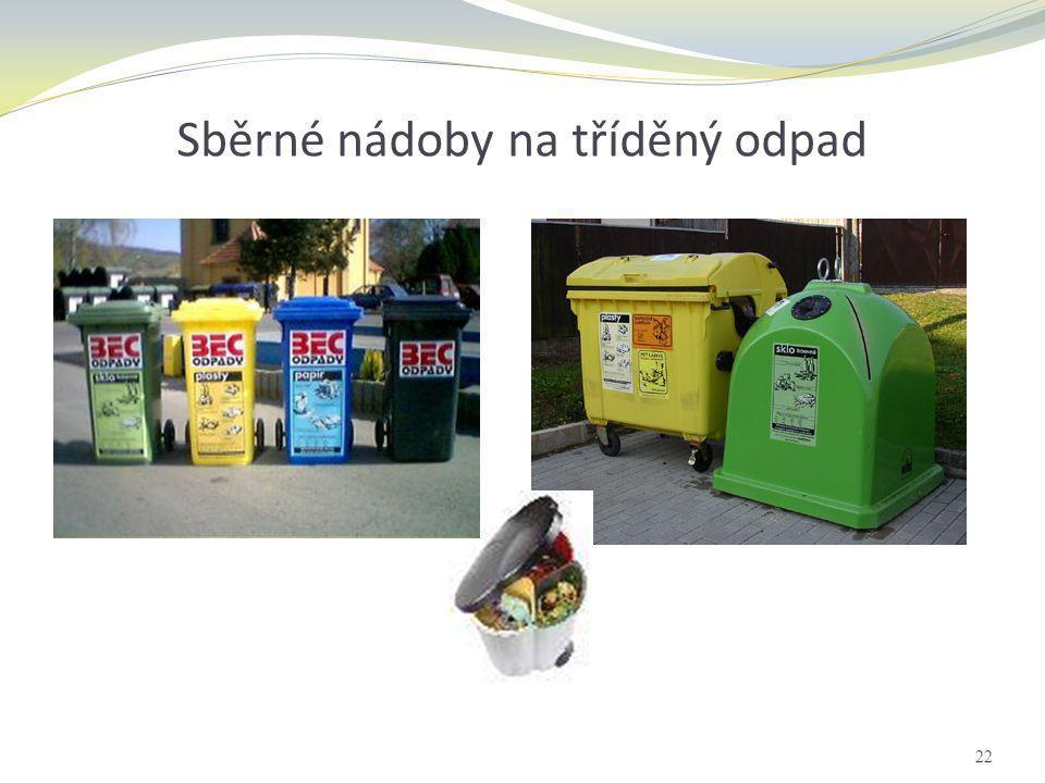 Sběrné nádoby na tříděný odpad 22