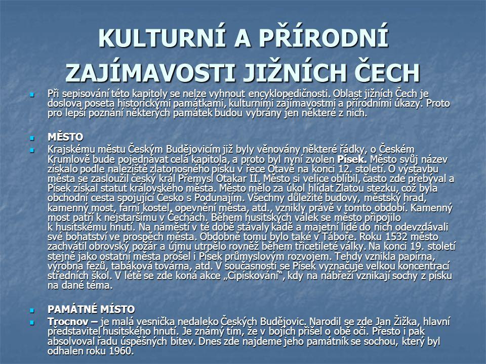 David P.a Soukup V., Velká turistická encyklopedie Jihočeský kraj.