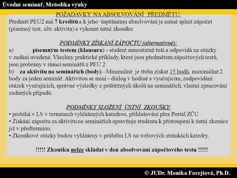 © JUDr.Monika Forejtová, Ph.D. © JUDr. Monika Forejtová, Ph.D.