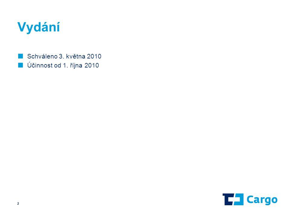 Vydání ■ Schváleno 3. května 2010 ■ Účinnost od 1. října 2010 2