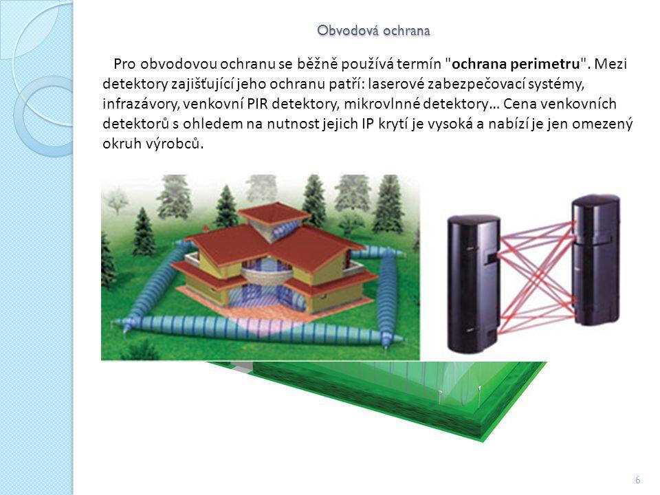 Obvodová ochrana 6 Pro obvodovou ochranu se běžně používá termín ochrana perimetru .
