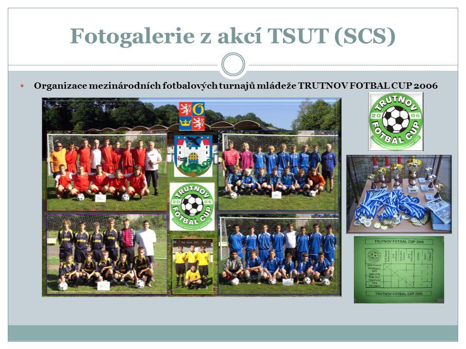 Fotogalerie z akcí TSUT (SCS)  Organizace mezinárodních fotbalových turnajů mládeže TRUTNOV FOTBAL CUP 2006