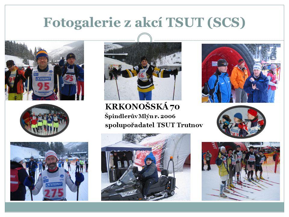 Fotogalerie z akcí TSUT (SCS) KRKONOŠSKÁ 70 Špindlerův Mlýn r. 2006 spolupořadatel TSUT Trutnov