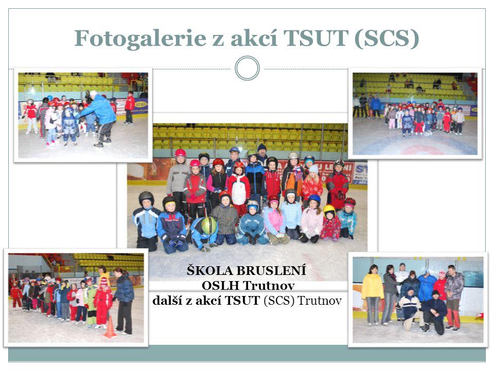 Fotogalerie z akcí TSUT (SCS) ŠKOLA BRUSLENÍ OSLH Trutnov další z akcí TSUT (SCS) Trutnov