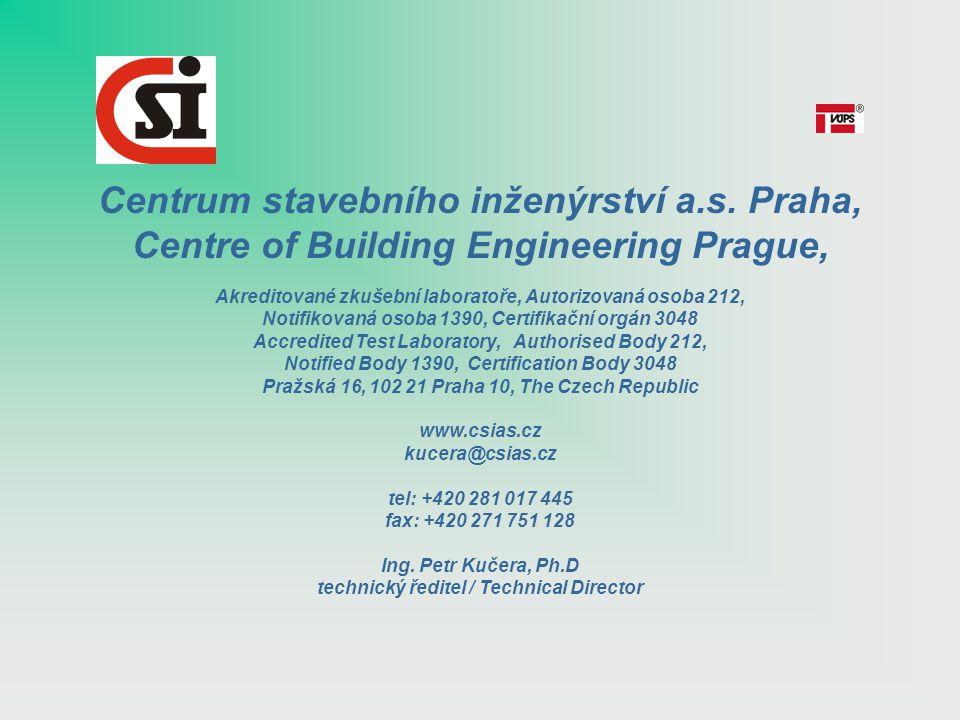 Centrum stavebního inženýrství a.s. Praha, Centre of Building Engineering Prague, Akreditované zkušební laboratoře, Autorizovaná osoba 212, Notifikova