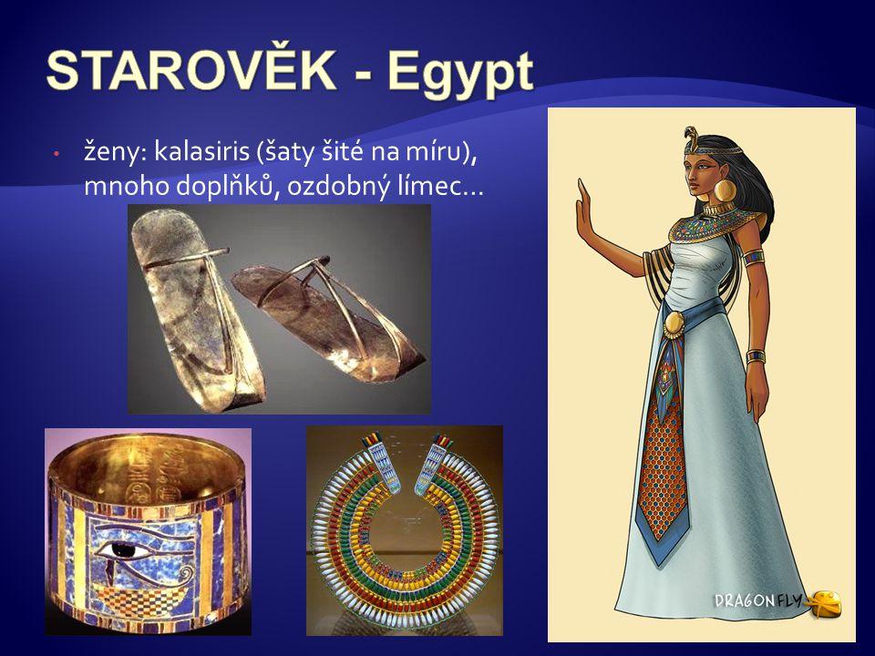 • ženy: kalasiris (šaty šité na míru), mnoho doplňků, ozdobný límec…