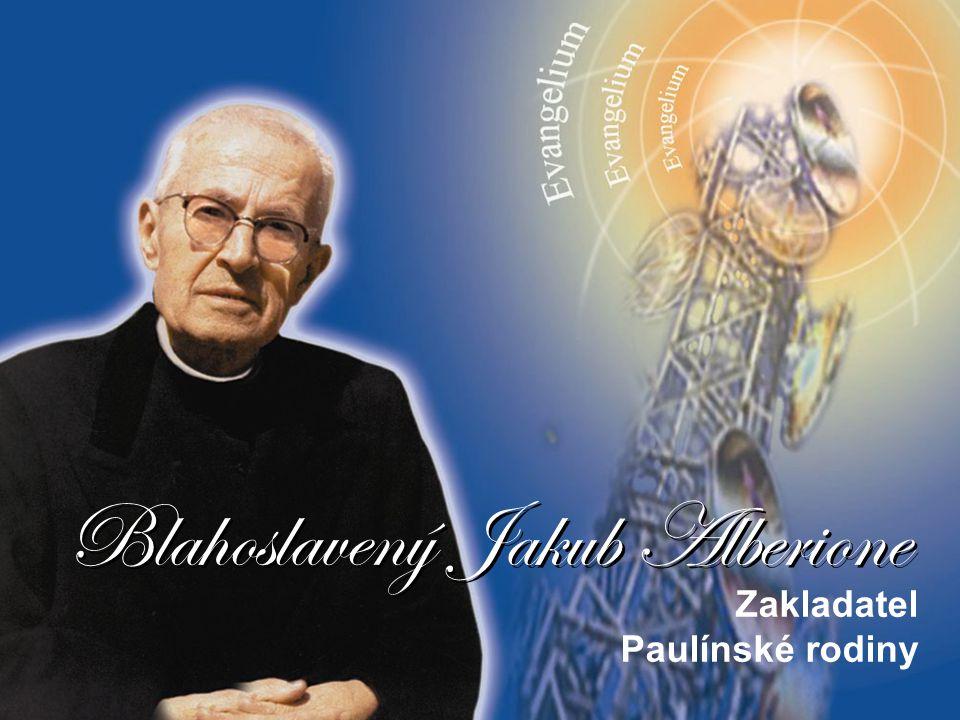 Blahoslavený Jakub Alberione Zakladatel Paulínské rodiny