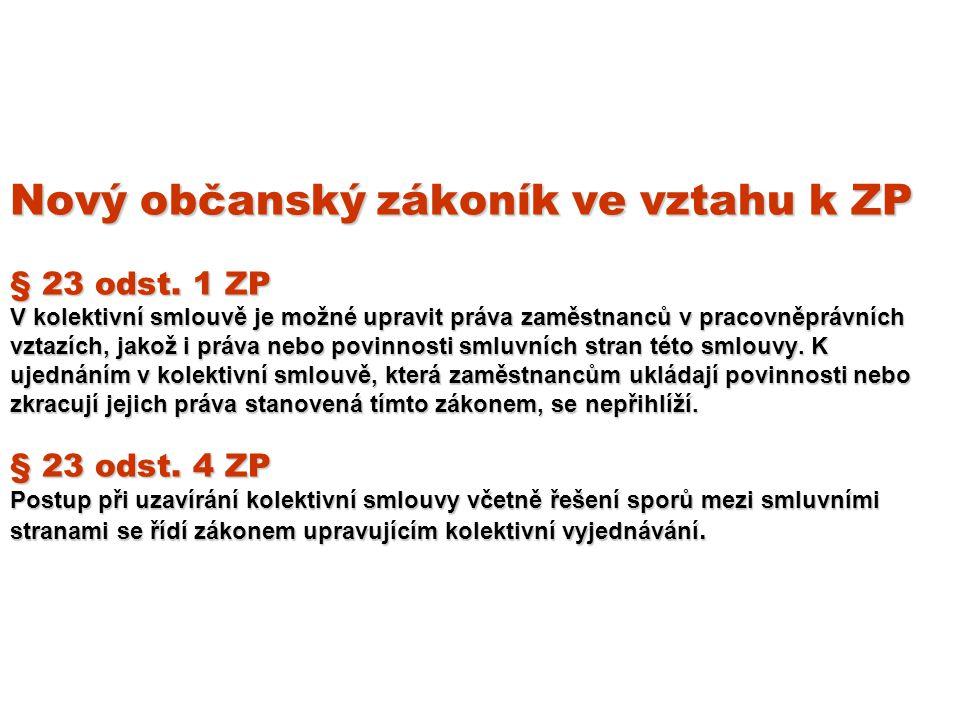 Nový občanský zákoník ve vztahu k ZP § 23 odst.