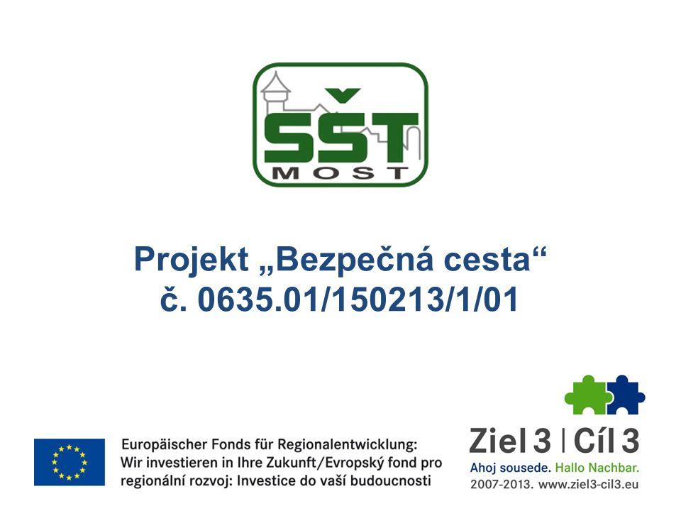 """Projekt """"Bezpečná cesta"""" č. 0635.01/150213/1/01"""