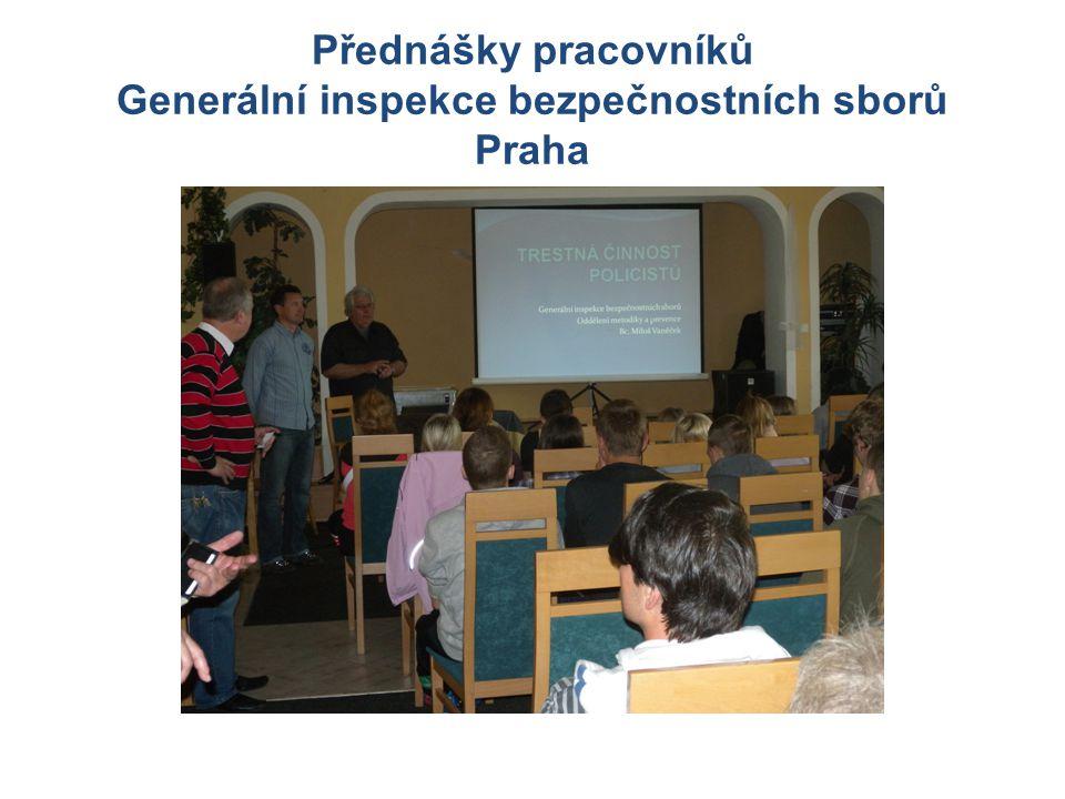 Přednášky pracovníků Generální inspekce bezpečnostních sborů Praha