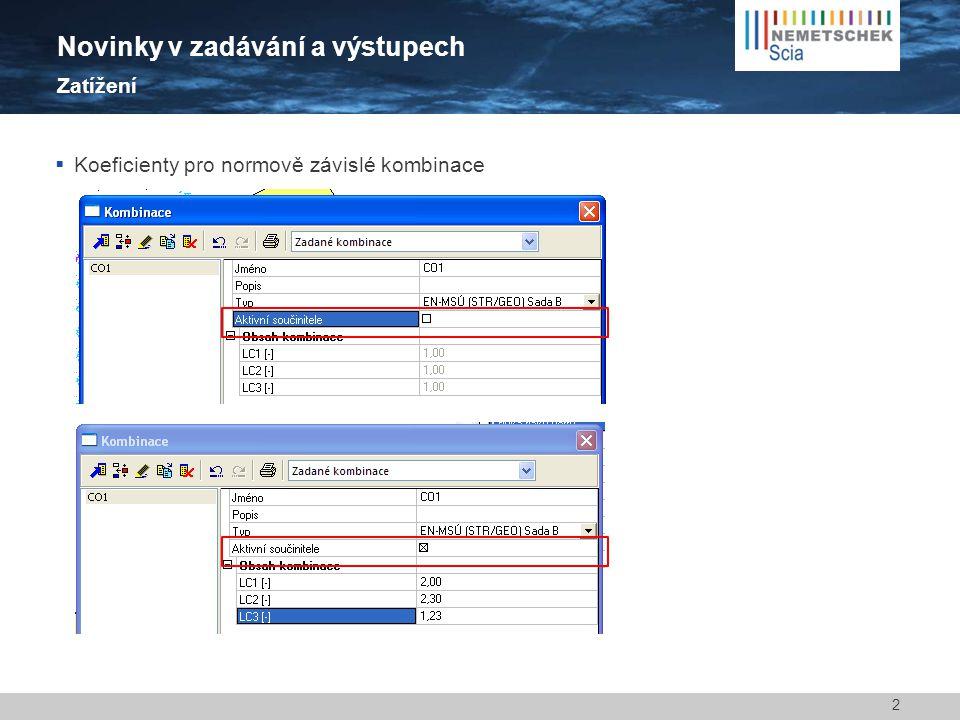  Legenda 2D výsledků nepřekrývá obrázek 3 Novinky v zadávání a výstupech Dokument 2010.12011