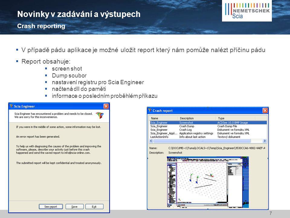  V případě pádu aplikace je možné uložit report který nám pomůže nalézt příčinu pádu  Report obsahuje:  screen shot  Dump soubor  nastavení regis