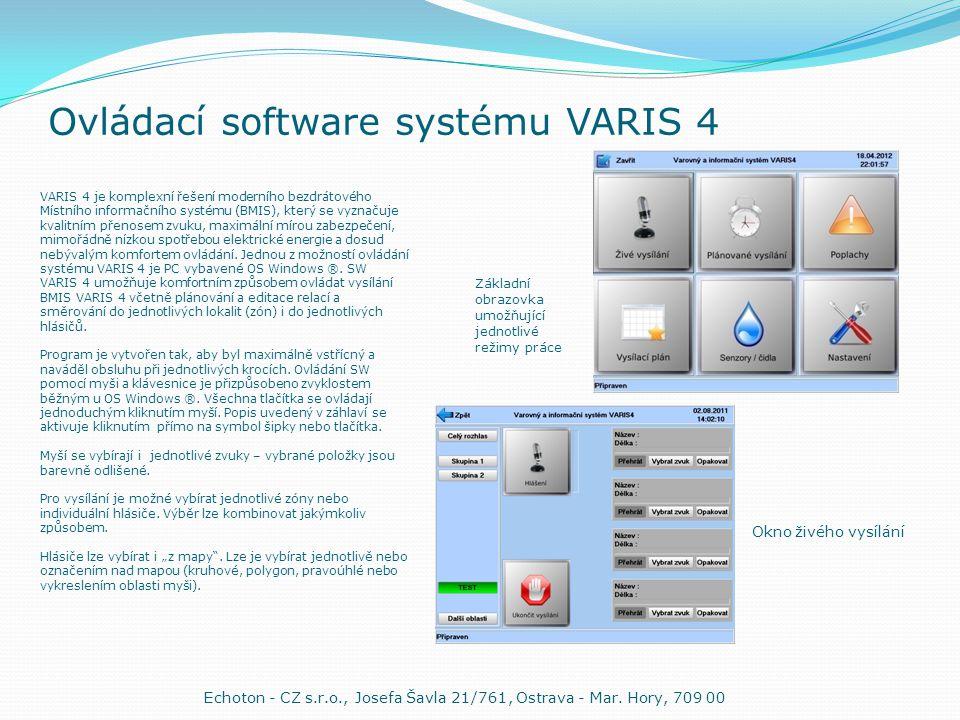 Ovládací software systému VARIS 4 VARIS 4 je komplexní řešení moderního bezdrátového Místního informačního systému (BMIS), který se vyznačuje kvalitním přenosem zvuku, maximální mírou zabezpečení, mimořádně nízkou spotřebou elektrické energie a dosud nebývalým komfortem ovládání.