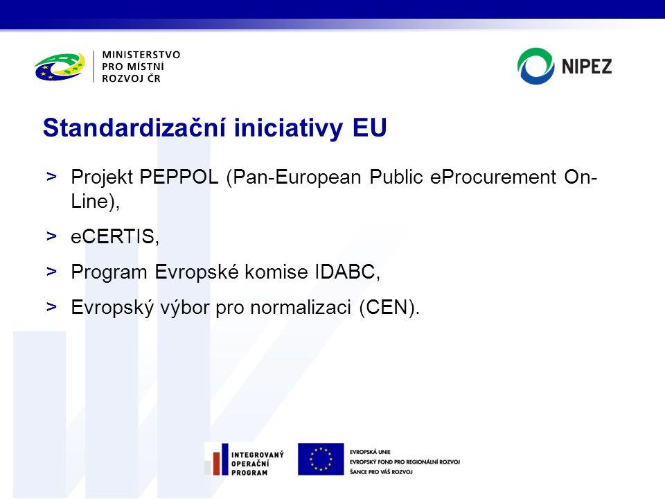 >Projekt PEPPOL (Pan-European Public eProcurement On- Line), >eCERTIS, >Program Evropské komise IDABC, >Evropský výbor pro normalizaci (CEN). Standard