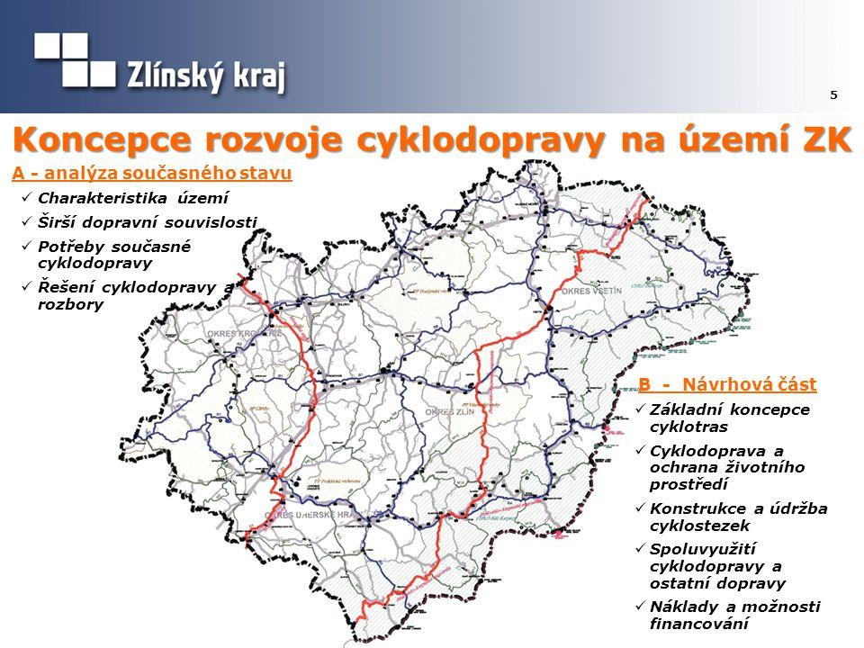 Cyklodoprava ve Zlínském kraji 6 Historie a současnost z celkové délky cyklostezek realizovaných v ČR v roce 2009 bylo 23,9 % realizováno ve ZK Zdroj: Stanovení principů a metod rozvoje cyklistické dopravy a infrastruktury - projekt MD leden 2010, CDV v.