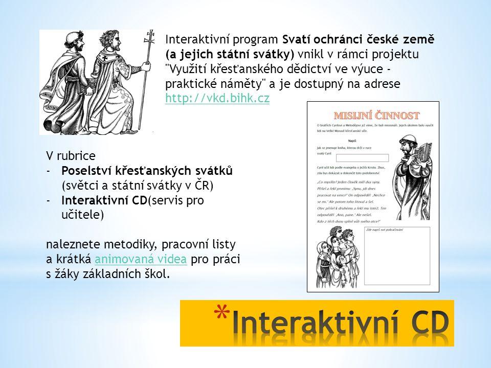 Interaktivní program Svatí ochránci české země (a jejich státní svátky) vnikl v rámci projektu