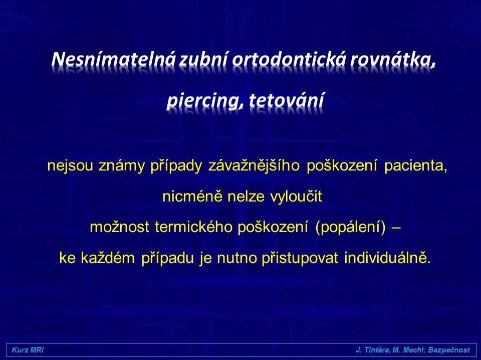 20.5.2007 www.crs.cz Odpovědnost za informaci o povaze implantátu má vždy indikující lékař V případě relativní kontraindikace musí indikující lékař zv