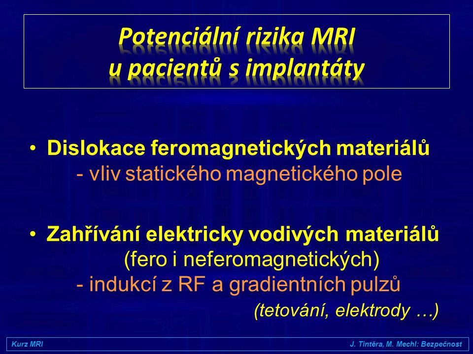 •Hluk roste s velikostí mg. pole a rychlostí spínání gradientů •Moderní MR přístroje redukují hluk pomocí různých firemních technologií •Hluk může pře