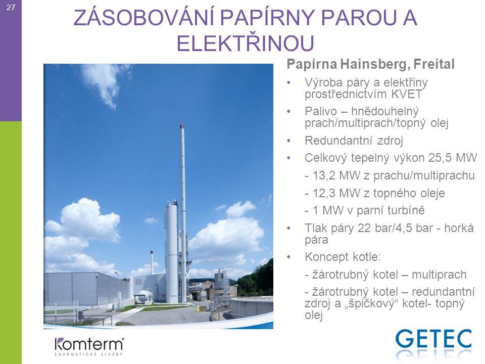 """ZÁSOBOVÁNÍ PAPÍRNY PAROU A ELEKTŘINOU Papírna Hainsberg, Freital •Výroba páry a elektřiny prostřednictvím KVET •Palivo – hnědouhelný prach/multiprach/topný olej •Redundantní zdroj •Celkový tepelný výkon 25,5 MW - 13,2 MW z prachu/multiprachu - 12,3 MW z topného oleje - 1 MW v parní turbíně •Tlak páry 22 bar/4,5 bar - horká pára •Koncept kotle: - žárotrubný kotel – multiprach - žárotrubný kotel – redundantní zdroj a """"špičkový kotel- topný olej 27"""