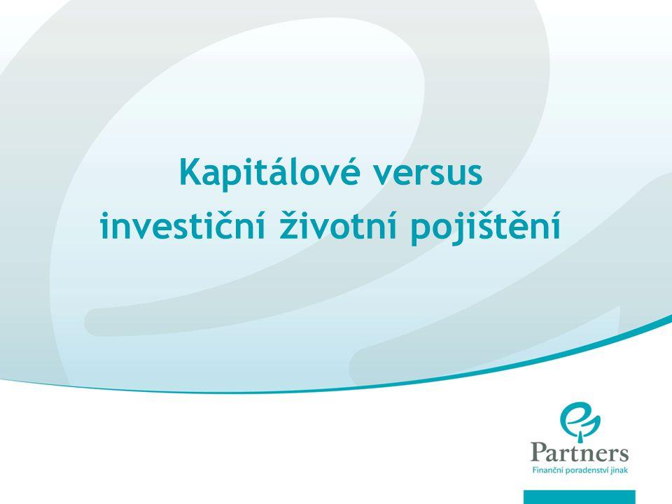 Kapitálové versus investiční životní pojištění