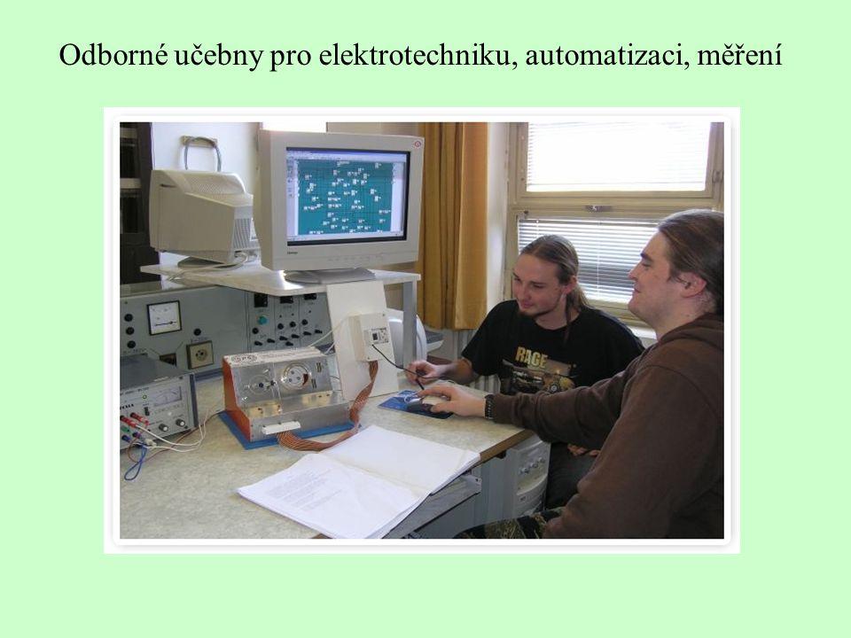 Odborné učebny pro elektrotechniku, automatizaci, měření