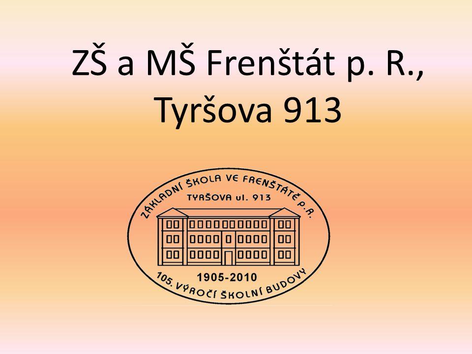 ZŠ a MŠ Frenštát p. R., Tyršova 913