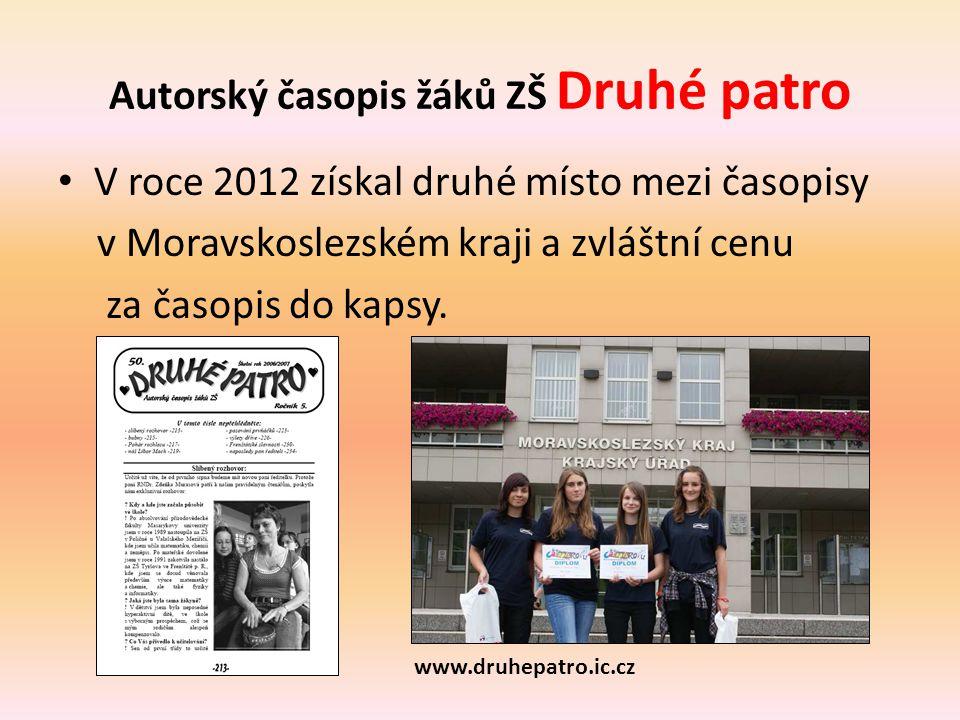 Autorský časopis žáků ZŠ Druhé patro • V roce 2012 získal druhé místo mezi časopisy v Moravskoslezském kraji a zvláštní cenu za časopis do kapsy. www.