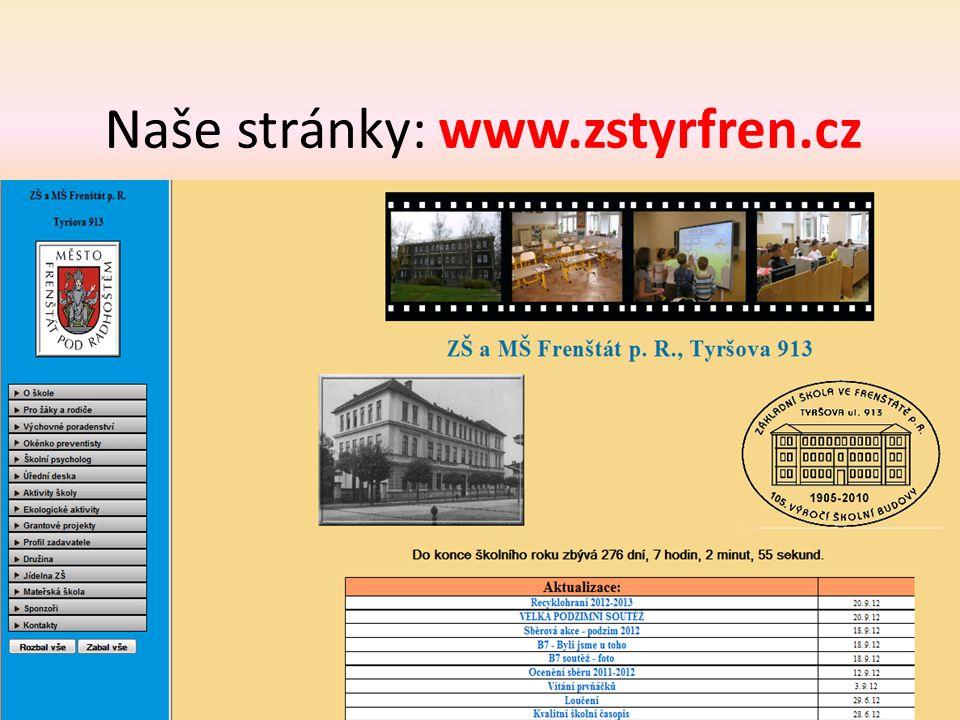 Naše stránky: www.zstyrfren.cz