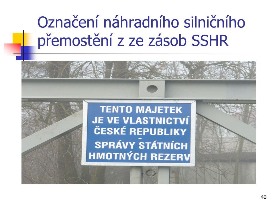Označení náhradního silničního přemostění z ze zásob SSHR 40