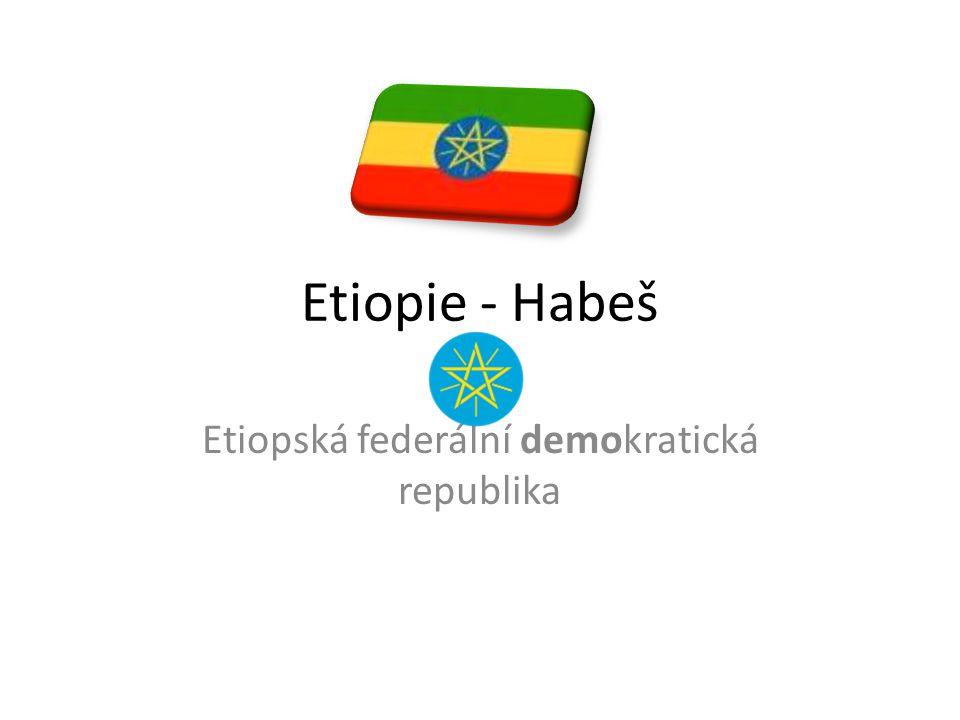 Etiopie - Habeš Etiopská federální demokratická republika
