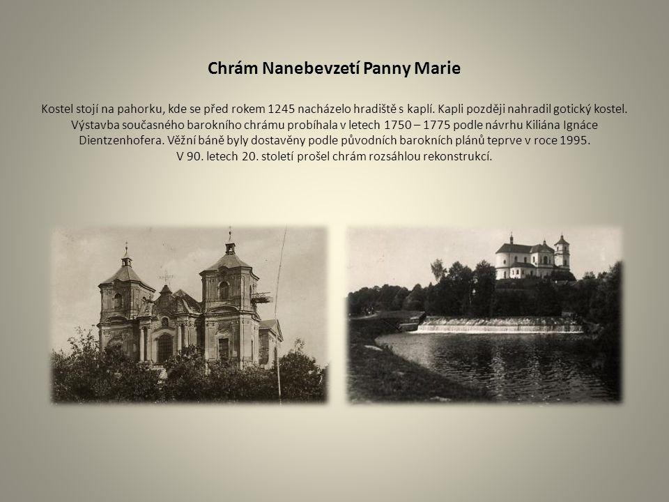 Chrám Nanebevzetí Panny Marie Kostel stojí na pahorku, kde se před rokem 1245 nacházelo hradiště s kaplí. Kapli později nahradil gotický kostel. Výsta
