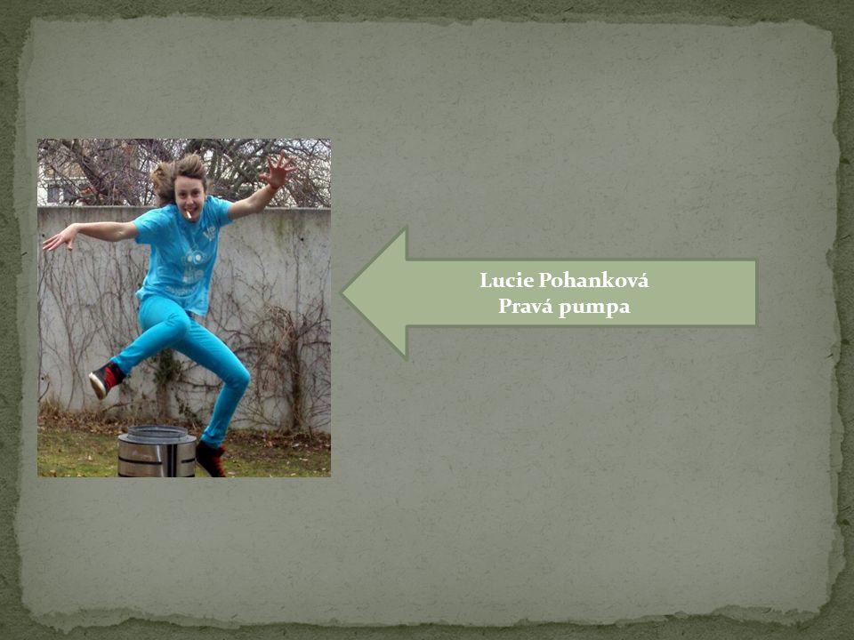 Lucie Pohanková Pravá pumpa