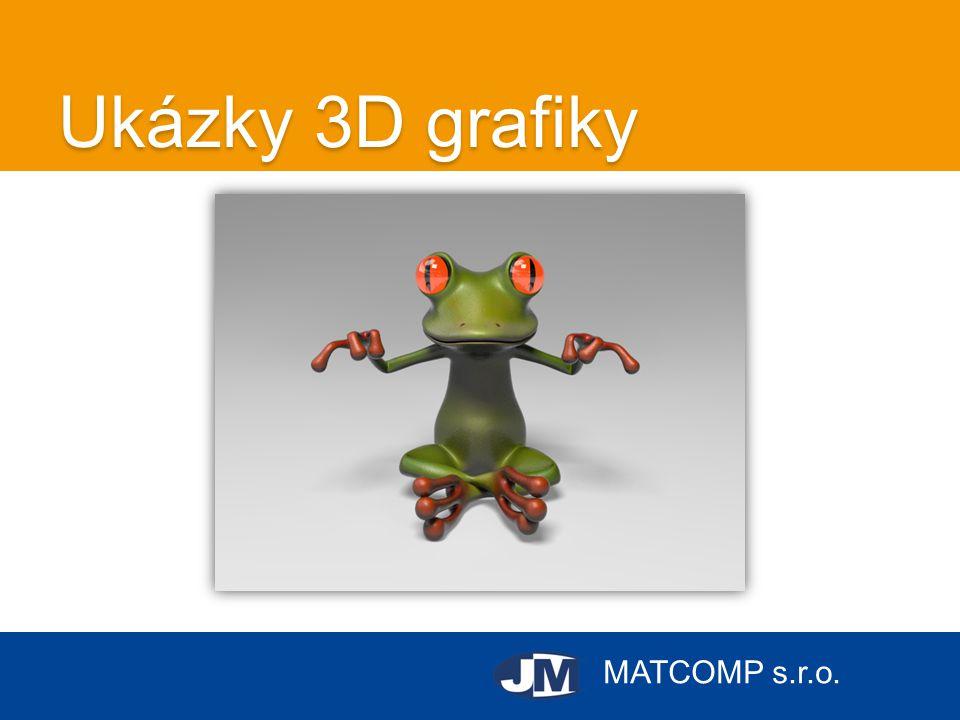 MATCOMP s.r.o. Ukázky 3D grafiky