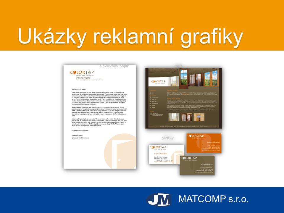 MATCOMP s.r.o. Ukázky reklamní grafiky