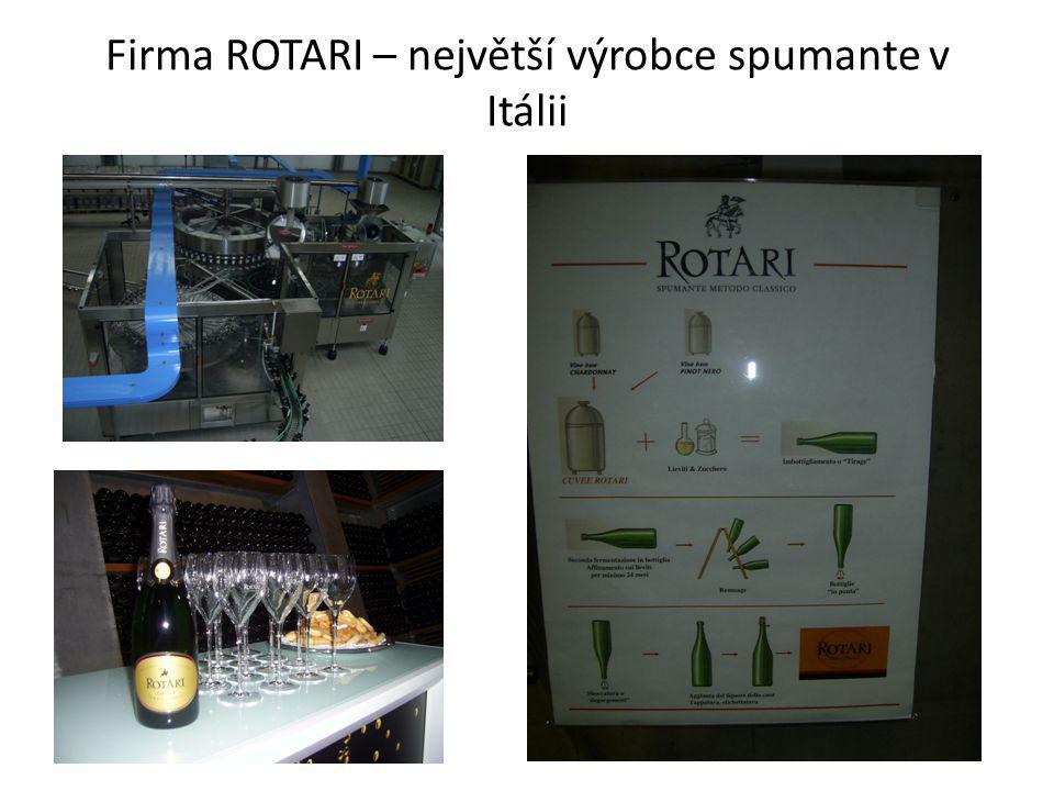 Firma ROTARI – největší výrobce spumante v Itálii
