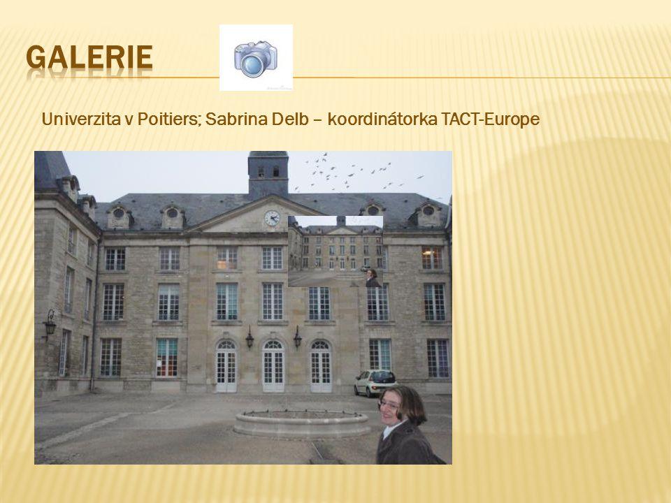 Univerzita v Poitiers; Sabrina Delb – koordinátorka TACT-Europe