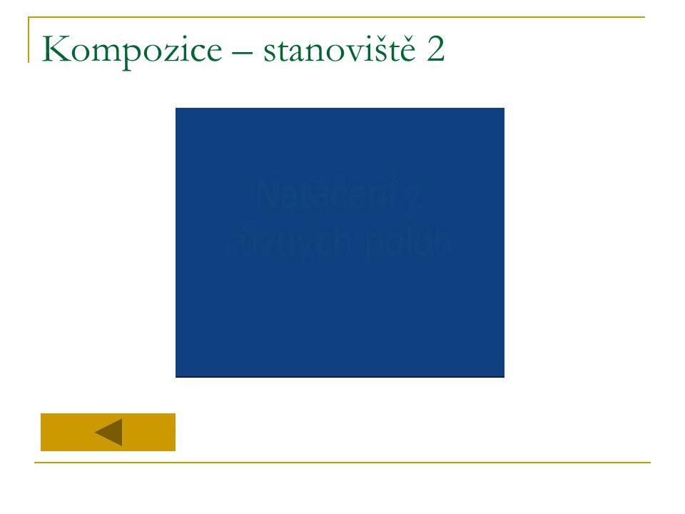 Kompozice – stanoviště 2