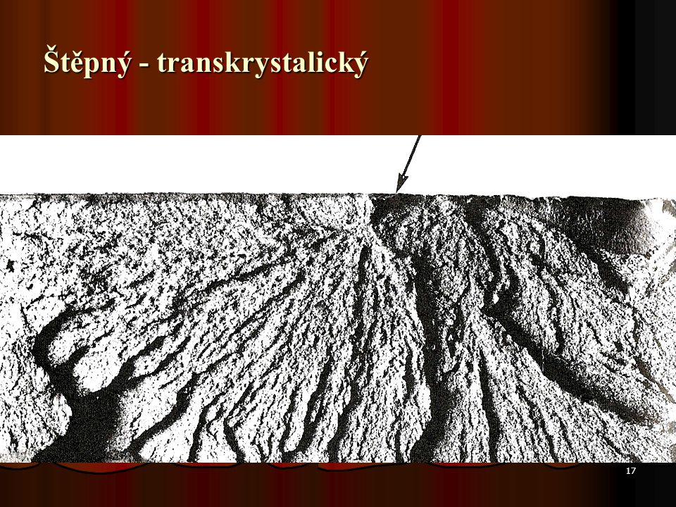 17 Štěpný - transkrystalický