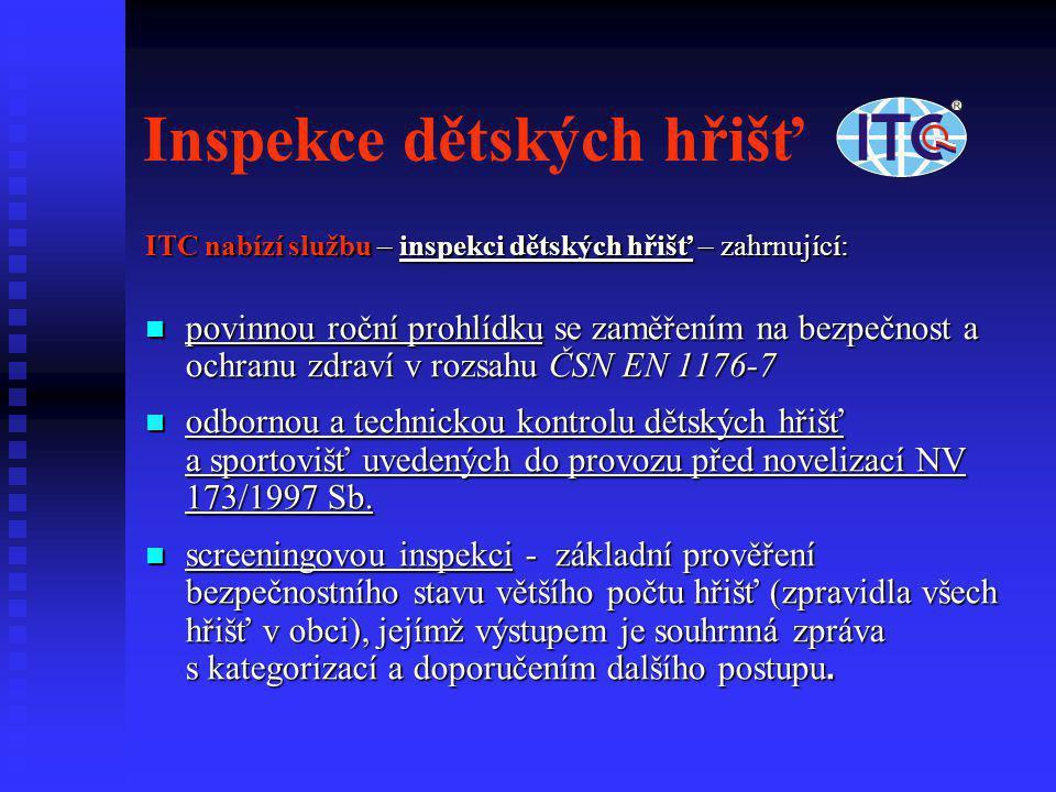 Inspekce dětských hřišť ITC nabízí službu – inspekci dětských hřišť – zahrnující:  povinnou roční prohlídku se zaměřením na bezpečnost a ochranu zdra