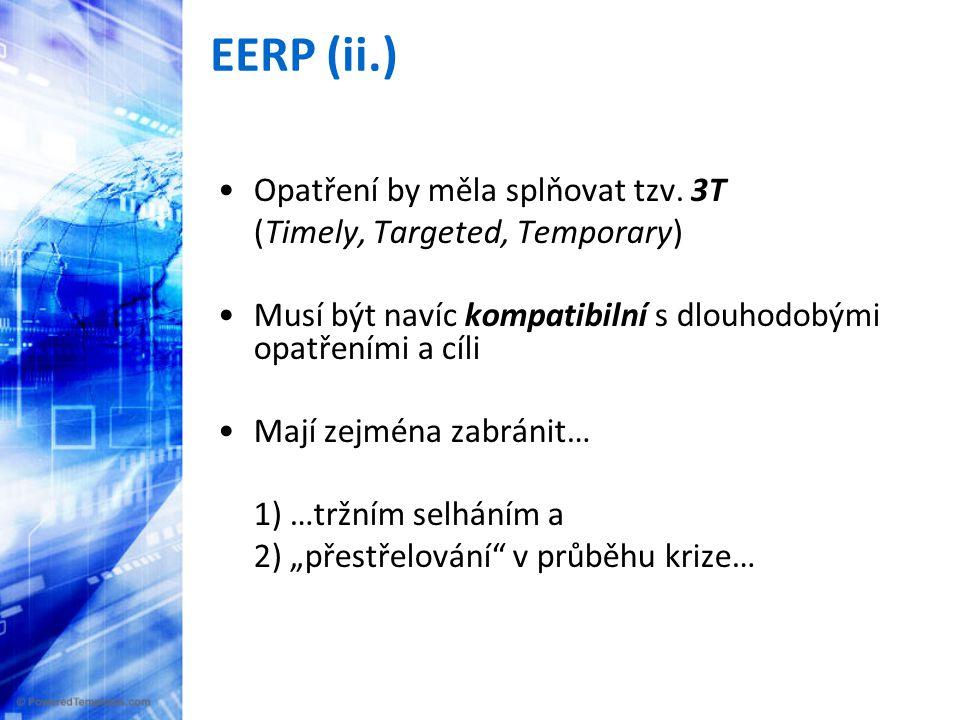 EERP (ii.) •Opatření by měla splňovat tzv.