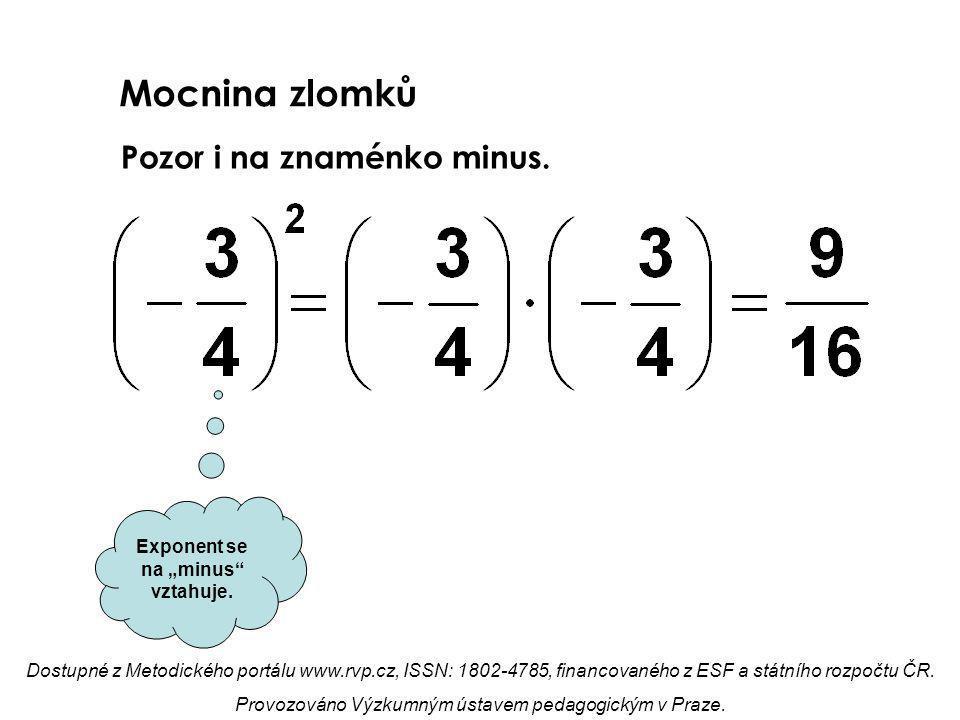 """Mocnina zlomků Pozor i na znaménko minus.Exponent se na """"minus vztahuje."""