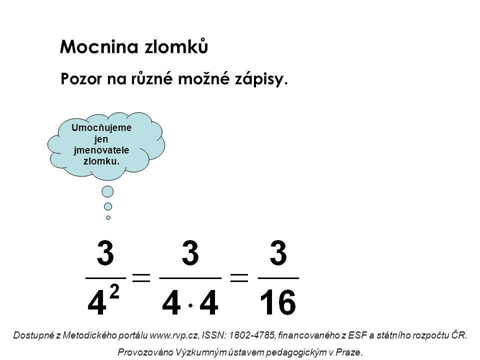 Příklady: http://www.ixl.com/math/practice/grade-6-exponents- with-fractional-bases Screen webové stránky © autor Klikni na následující odkaz a na otevřené internetové stránce si stránce procvič mocniny desetinných čísel.